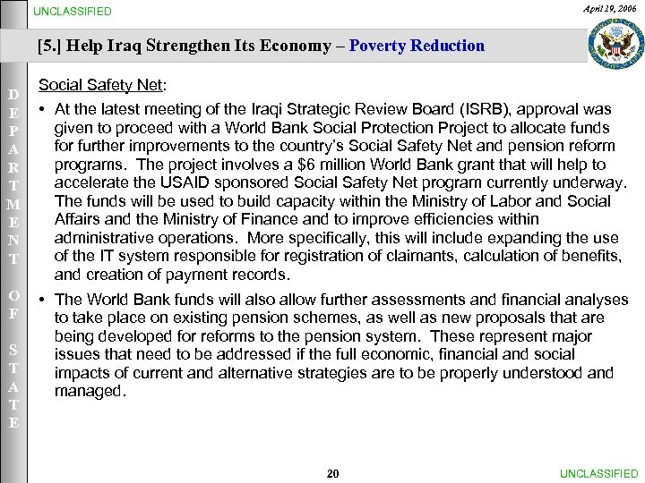 April 19, 2006 UNCLASSIFIED [5. ] Help Iraq Strengthen Its Economy – Poverty Reduction