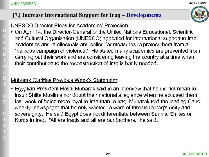 April 19, 2006 UNCLASSIFIED [7. ] Increase International Support for Iraq – Developments UNESCO