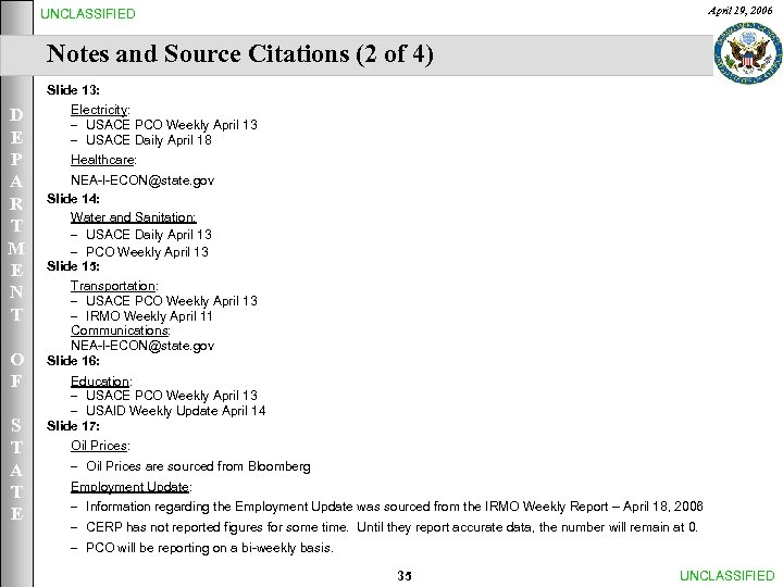April 19, 2006 UNCLASSIFIED Notes and Source Citations (2 of 4) Slide 13: D