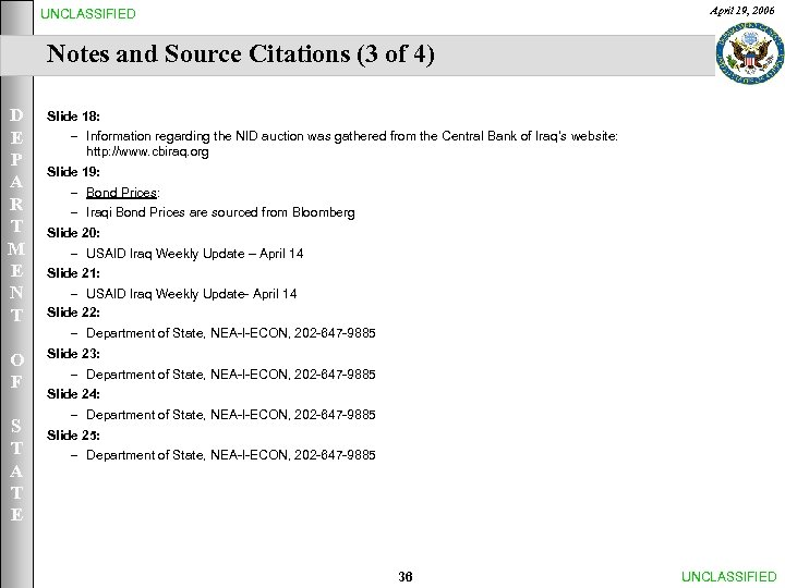 April 19, 2006 UNCLASSIFIED Notes and Source Citations (3 of 4) D E P