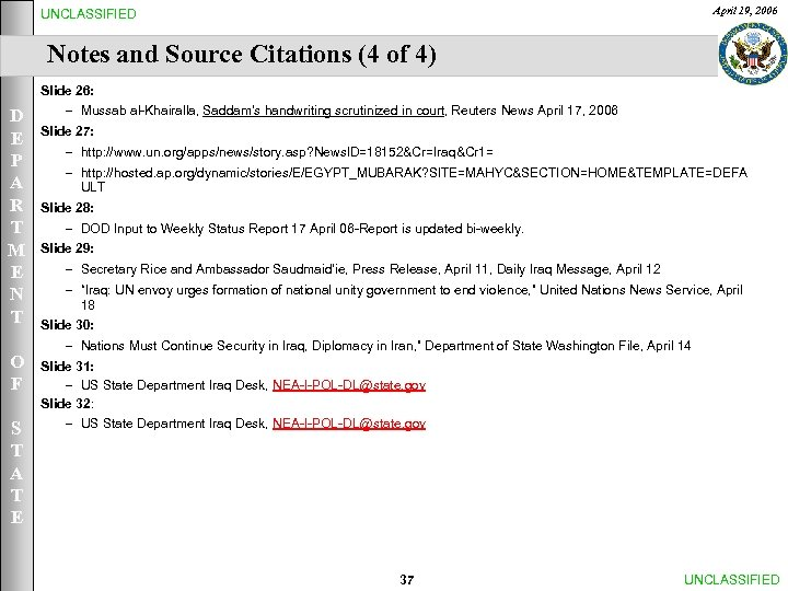 April 19, 2006 UNCLASSIFIED Notes and Source Citations (4 of 4) Slide 26: D