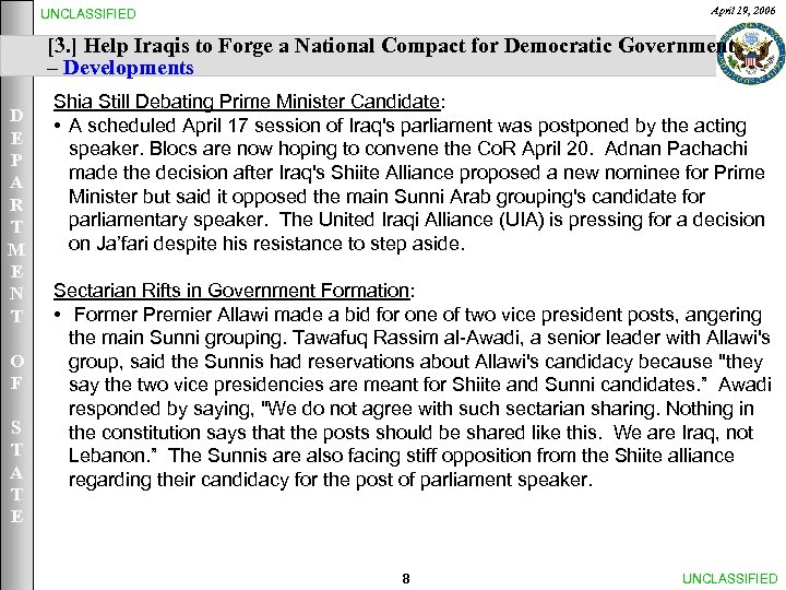 April 19, 2006 UNCLASSIFIED [3. ] Help Iraqis to Forge a National Compact for