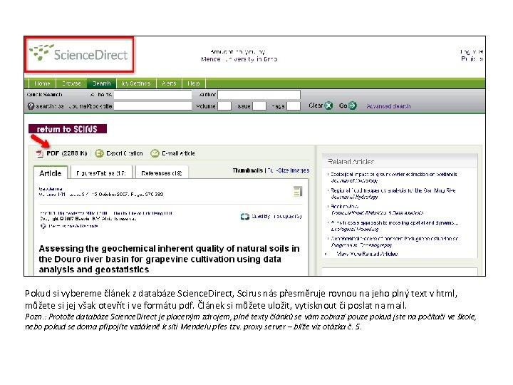 Pokud si vybereme článek z databáze Science. Direct, Scirus nás přesměruje rovnou na jeho