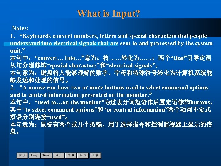 "What is Input? Notes: 1.""Keyboards convert numbers, letters and special characters that people understand"