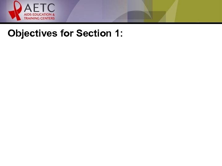 Objectives for Section 1: