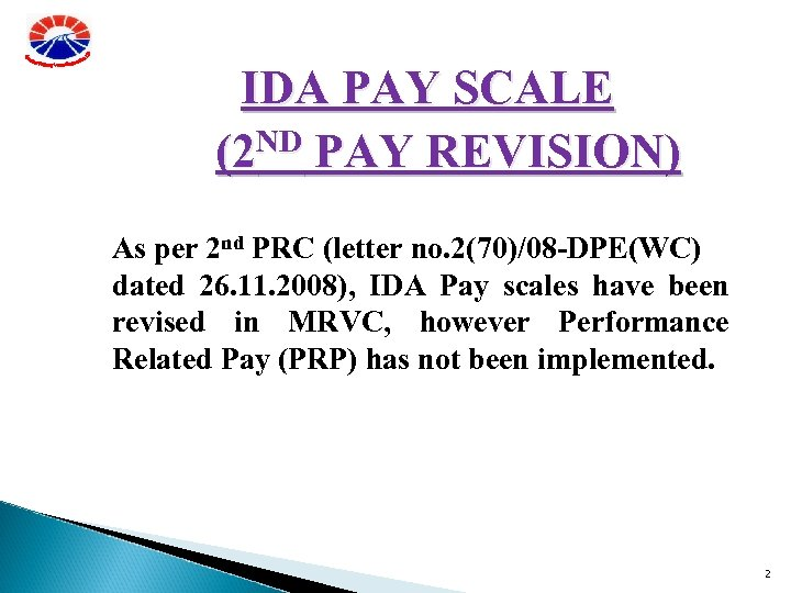 IDA PAY SCALE (2 ND PAY REVISION) As per 2 nd PRC (letter no.