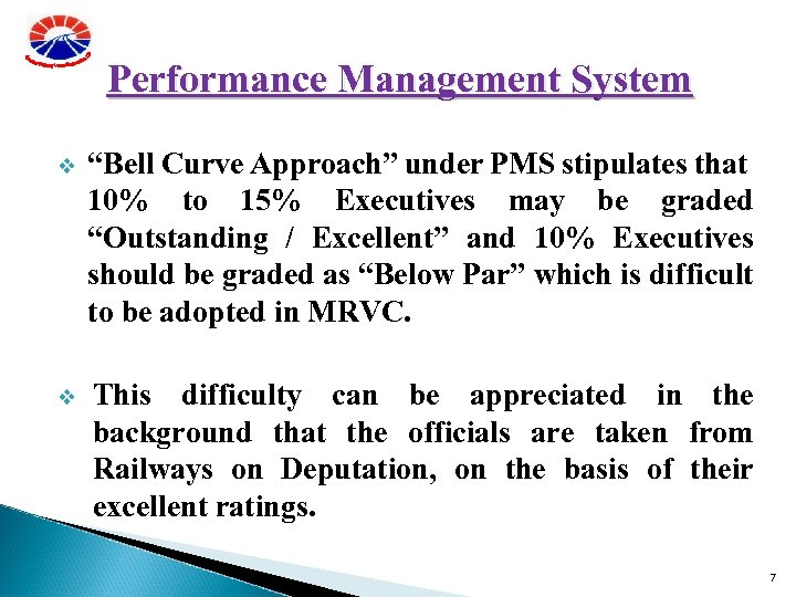 """Performance Management System v """"Bell Curve Approach"""" under PMS stipulates that 10% to 15%"""