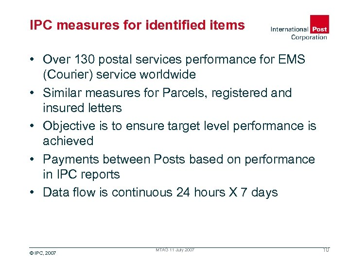 IPC measures for identified items • Over 130 postal services performance for EMS (Courier)