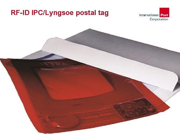 RF-ID IPC/Lyngsoe postal tag © IPC, 2007