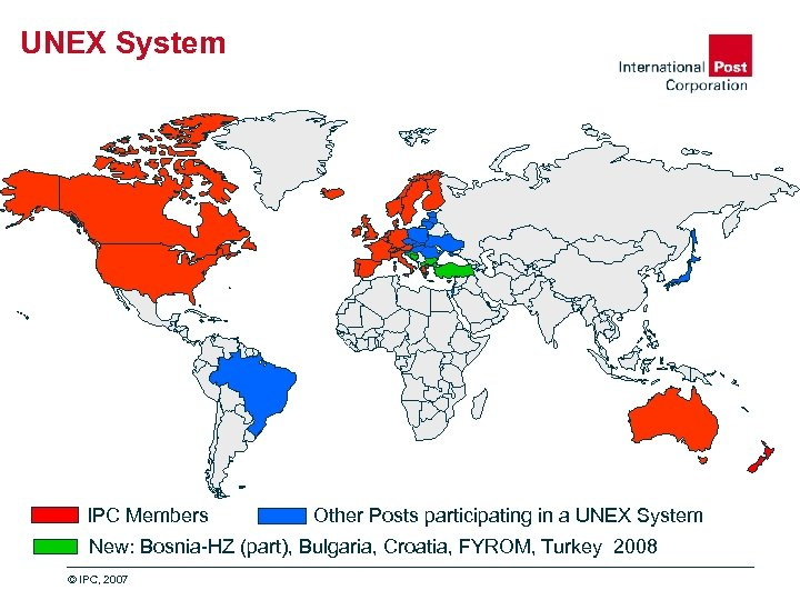 UNEX System IPC Members Other Posts participating in a UNEX System New: Bosnia-HZ (part),