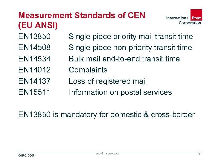 Measurement Standards of CEN (EU ANSI) EN 13850 EN 14508 EN 14534 EN 14012