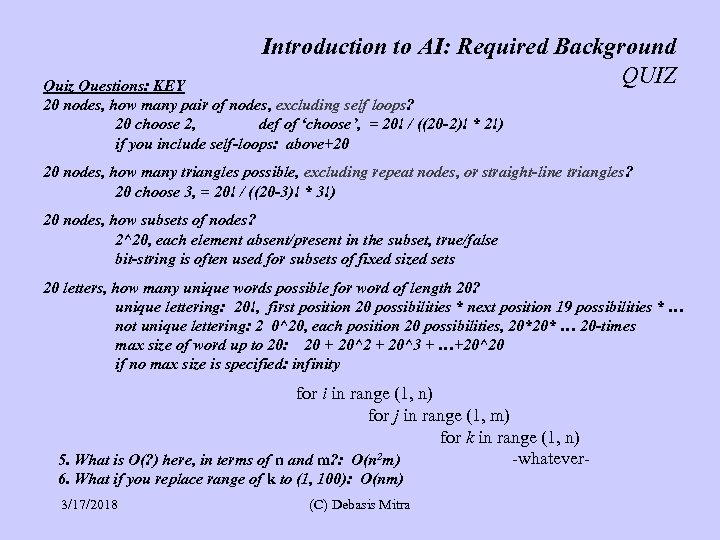 Introduction to AI: Required Background QUIZ Quiz Questions: KEY 20 nodes, how many pair