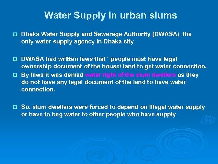 Facilitating Water Supply for Poor Urban Communities Ranajit