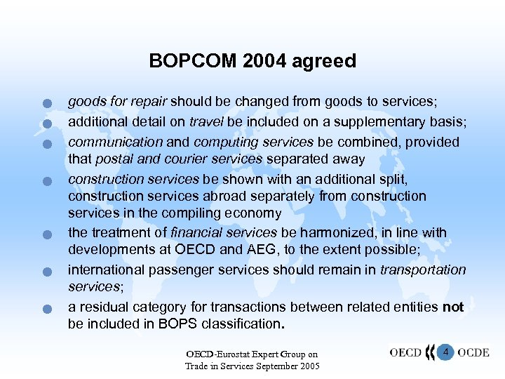 BOPCOM 2004 agreed n n n n goods for repair should be changed from