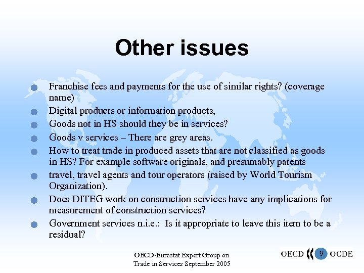 Other issues n n n n Franchise fees and payments for the use of