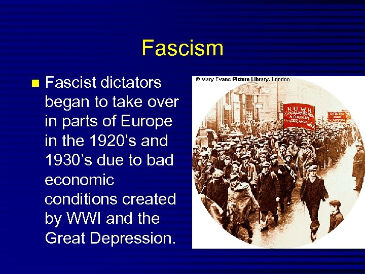Fascism Fascist dictators began to take over in parts of Europe in the 1920's