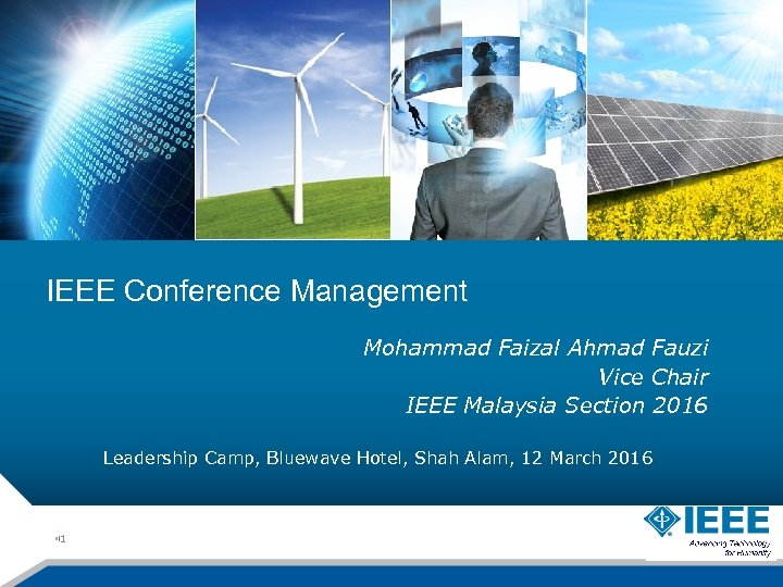 1 (64) IEEE Conference Management Mohammad Faizal Ahmad Fauzi Vice Chair IEEE Malaysia Section