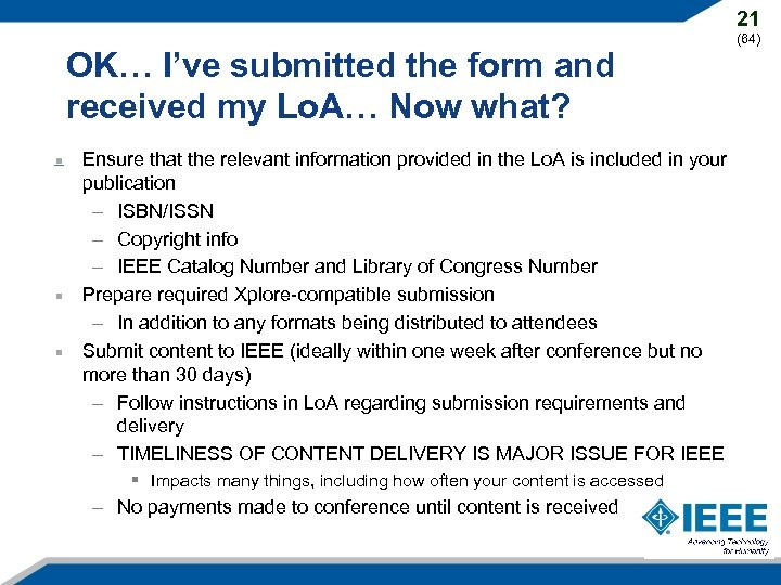 21 OK… I've submitted the form and received my Lo. A… Now what? Ensure