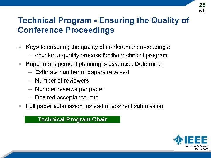 25 (64) Technical Program - Ensuring the Quality of Conference Proceedings Keys to ensuring