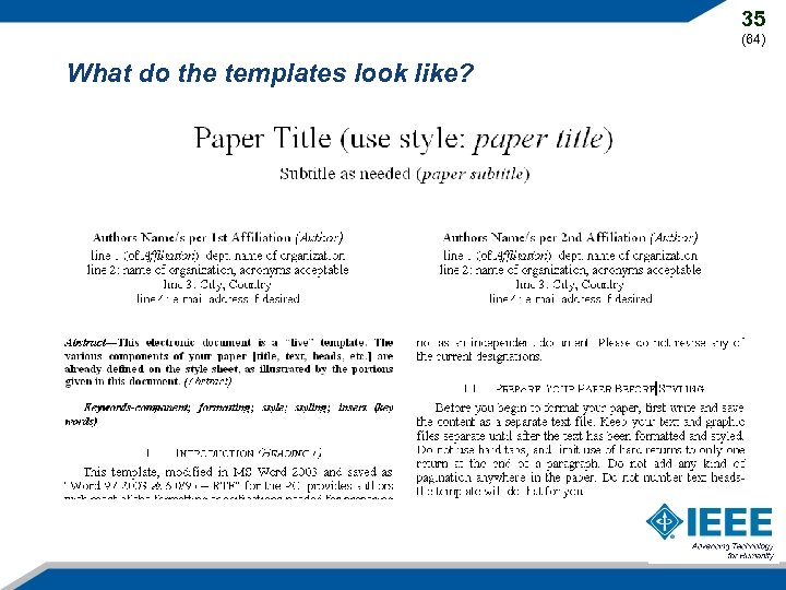 35 (64) What do the templates look like?