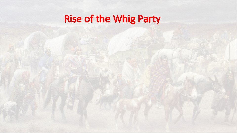 Rise of the Whig Party