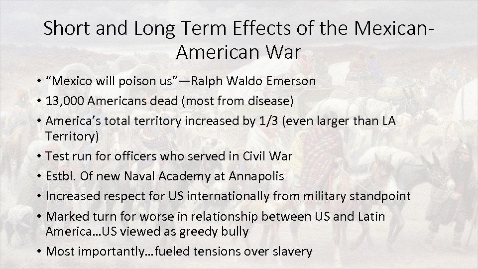 """Short and Long Term Effects of the Mexican. American War • """"Mexico will poison"""