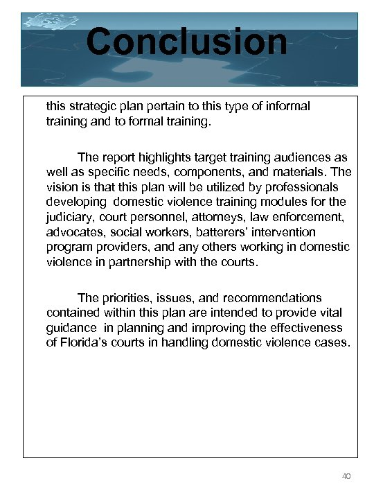 Conclusion this strategic plan pertain to this type of informal training and to formal