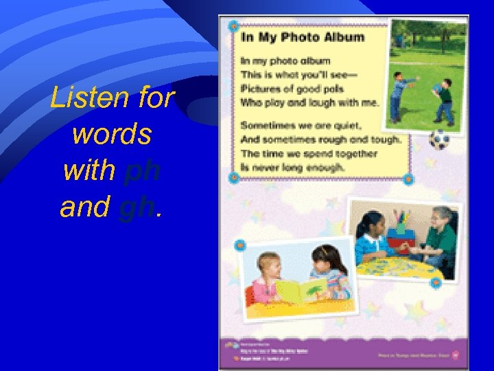 Listen for words with ph and gh.