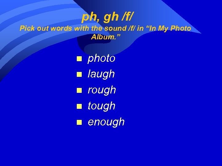 """ph, gh /f/ Pick out words with the sound /f/ in """"In My"""