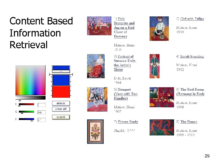 Content Based Information Retrieval 29
