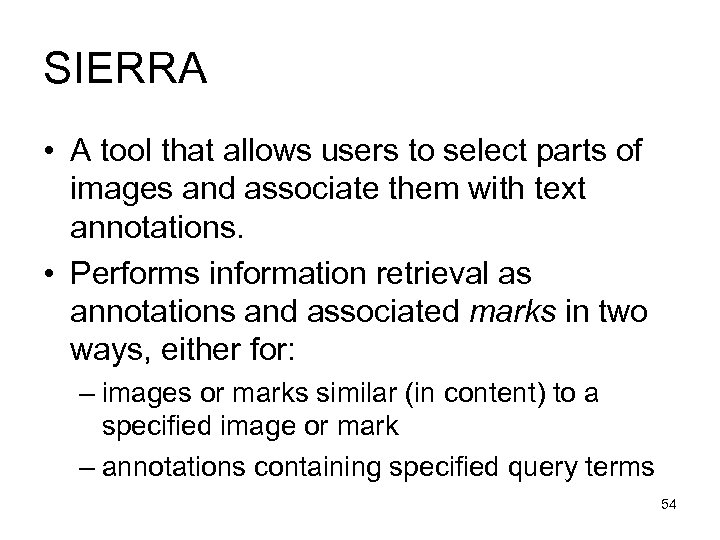 SIERRA • A tool that allows users to select parts of images and associate