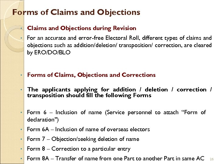 Forms of Claims and Objections • Claims and Objections during Revision • For an