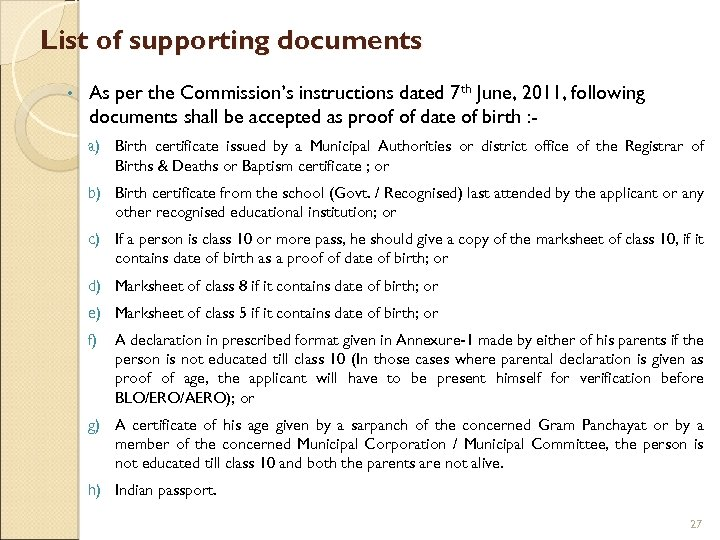 List of supporting documents • As per the Commission's instructions dated 7 th June,