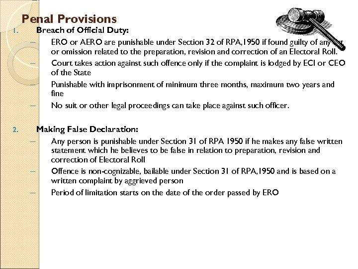 Penal Provisions 1. Breach of Official Duty: – ERO or AERO are punishable under