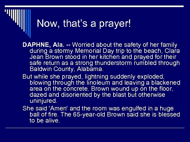 Now, that's a prayer! DAPHNE, Ala. -- Worried about the safety of her family