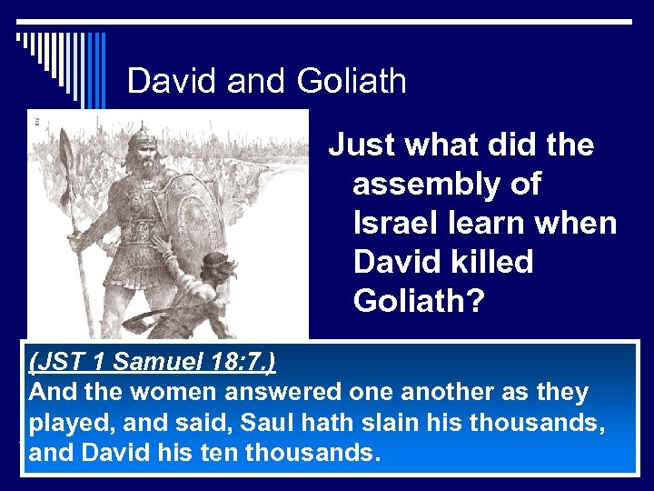 David and Goliath Just what did the assembly of Israel learn when David killed