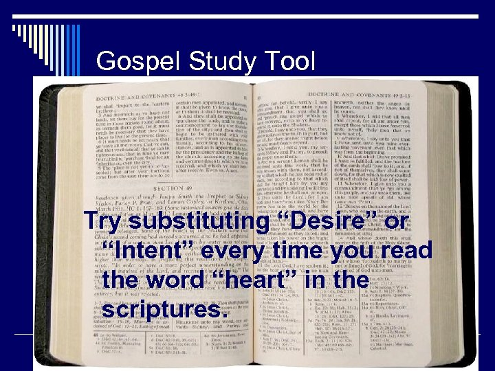 """Gospel Study Tool Try substituting """"Desire"""" or """"Intent"""" every time you read the word"""