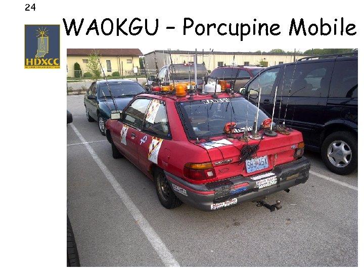 24 WA 0 KGU – Porcupine Mobile