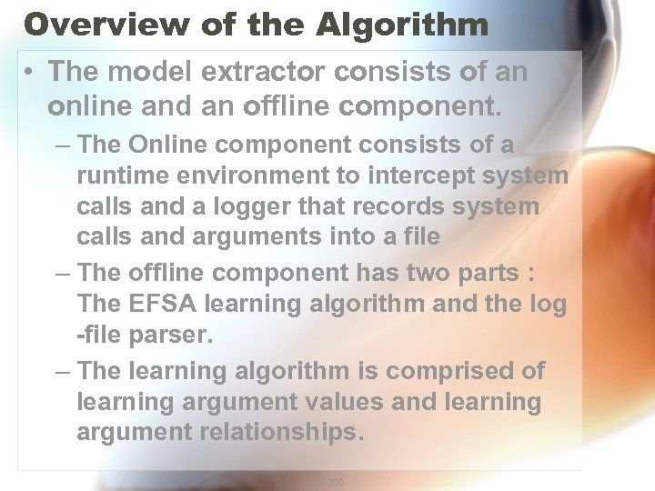 Overview of the Algorithm • The model extractor consists of an online and an