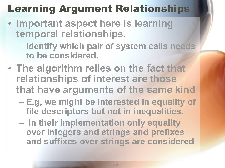 Learning Argument Relationships • Important aspect here is learning temporal relationships. – Identify which