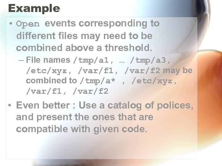 Example • Open events corresponding to different files may need to be combined above
