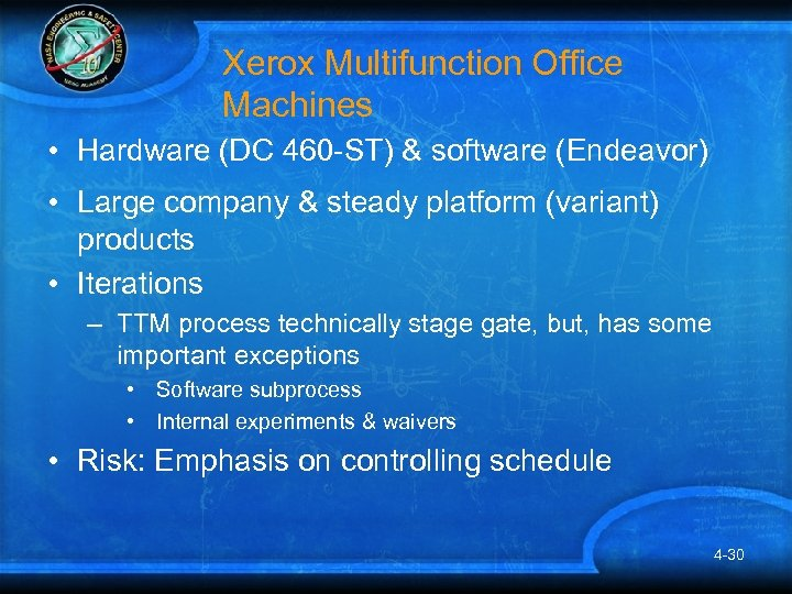 Xerox Multifunction Office Machines • Hardware (DC 460 -ST) & software (Endeavor) • Large