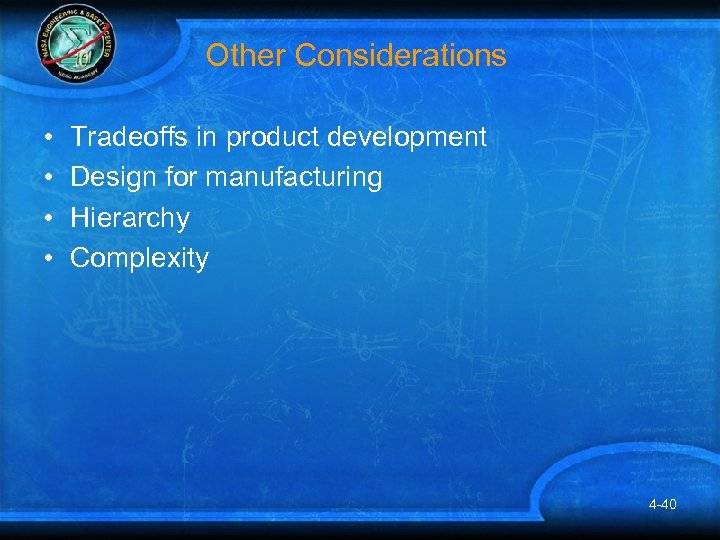 Other Considerations • • Tradeoffs in product development Design for manufacturing Hierarchy Complexity 4