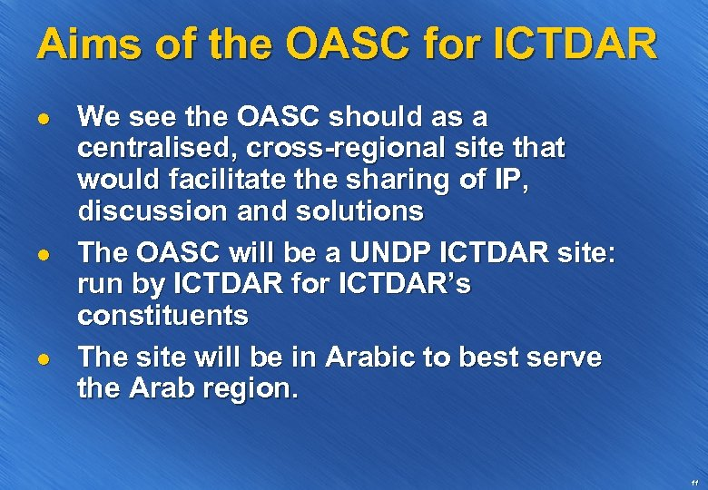Aims of the OASC for ICTDAR l l l We see the OASC should