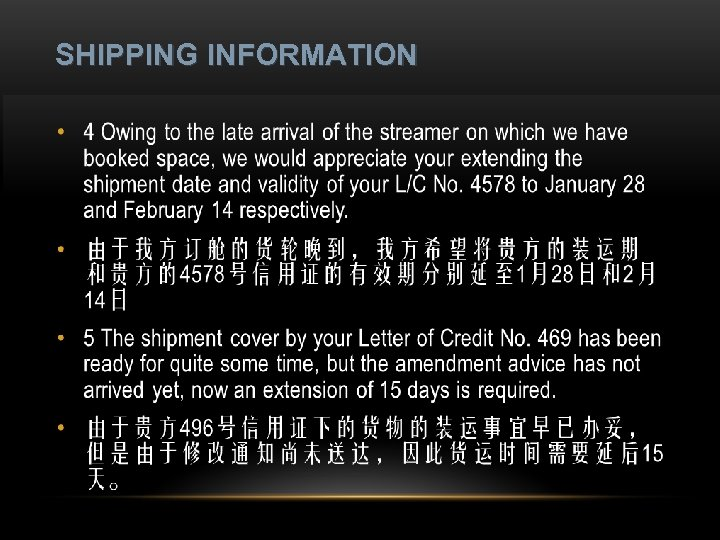 SHIPPING INFORMATION • 1 We enclose your shipping instructions form, duly completed, together with