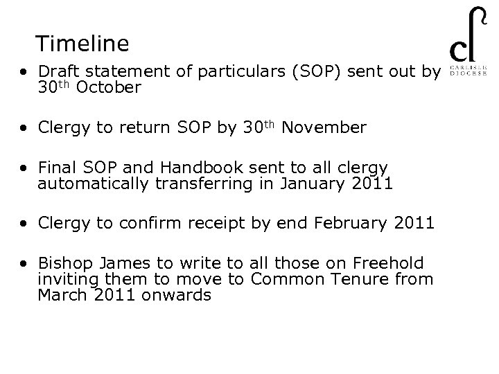 Timeline • Draft statement of particulars (SOP) sent out by 30 th October •