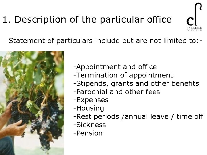 1. Description of the particular office Statement of particulars include but are not limited