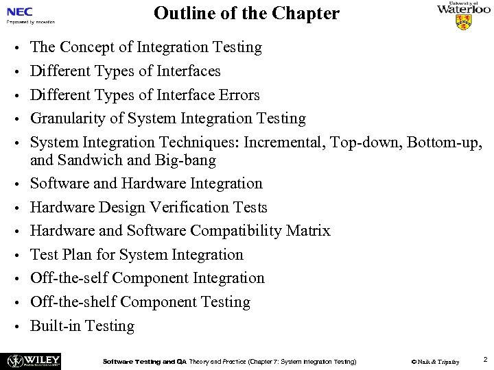 Outline of the Chapter • • • The Concept of Integration Testing Different Types