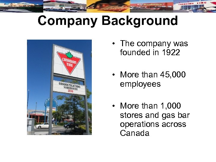Company Background • The company was founded in 1922 • More than 45, 000
