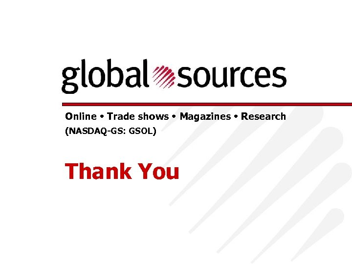Online Trade shows Magazines Research (NASDAQ-GS: GSOL) Thank You